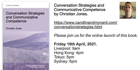 Conversation Strategies and Communicative Competence by Christian Jones tickets