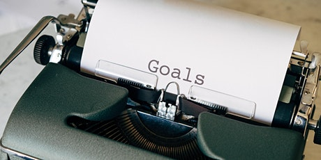 Goal Setting & Getting tickets