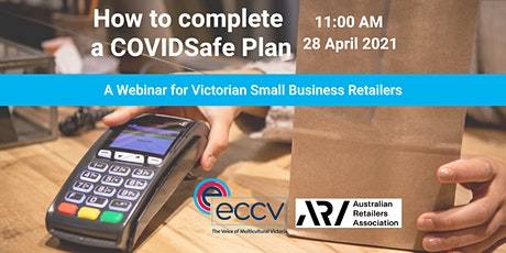 How to Complete a COVIDSafe Plan: A Guide for Small Business Retailers VIC tickets