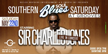 Houston Texas Sir Charles Jones LIVE in Concert @ Grooves tickets