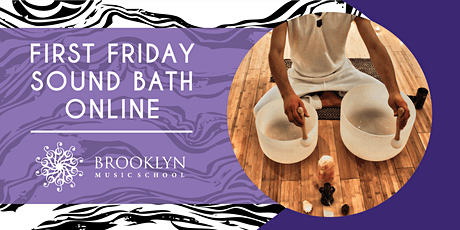 First Friday Sound Baths Online tickets
