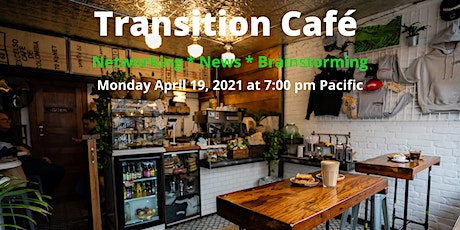 Transition Cafe - Networking and Brainstorming to improve our community tickets