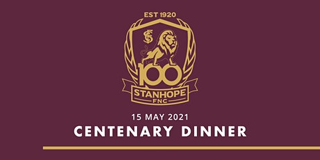 Stanhope FNC Centenary Dinner tickets