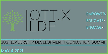 OTT.X Leadership Development Foundation Summit tickets