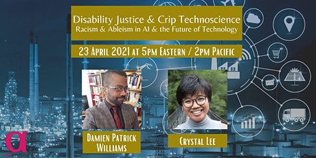 Disability Justice & Crip Technoscience: AI & The Future of Technology tickets