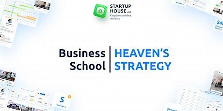 Heaven's strategy business school tickets