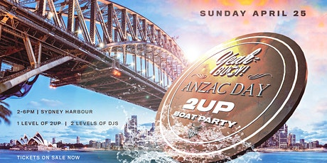 Yeah Buoy - ANZAC 2UP - Sunset Boat Party tickets