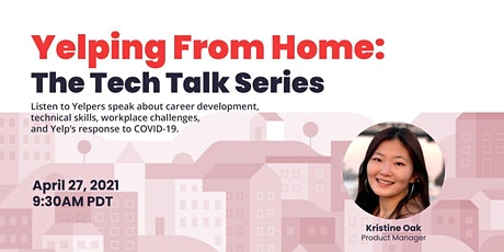 Yelping From Home: The Tech Talk Series tickets