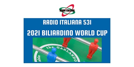 2021 RADIO ITALIANA 531 BILIARDINO WORLD CUP tickets