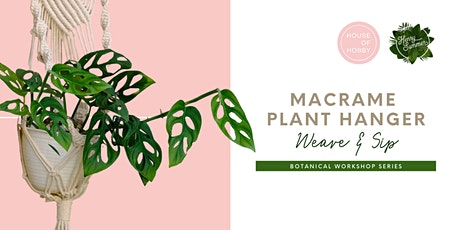 Macrame Plant Hangers – Weave & Sip tickets