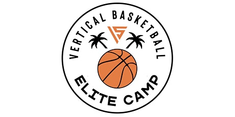BOYS Vertical Basketball Elite Camp tickets