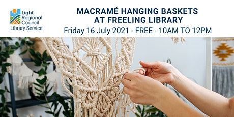 Macramé Hanging Baskets  @ Freeling Library tickets