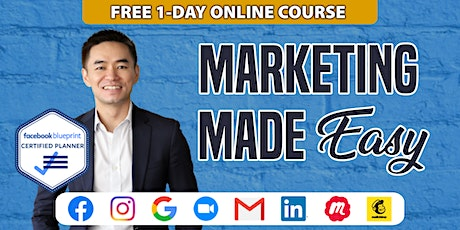 Marketing Made Easy (Free 1-Day Online Event) tickets