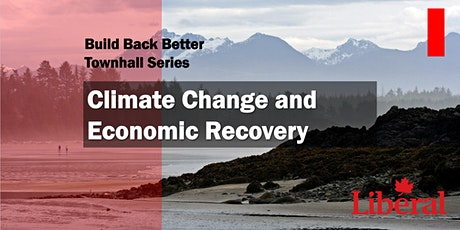 Build Back Better! Climate Change and Economic Recovery tickets