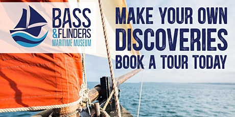 Bass and Flinders Maritime Museum Guided Tour tickets