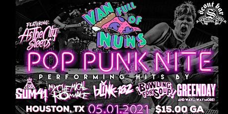 Pop Punk Nite: Houston, TX! By: Van Full of Nuns tickets