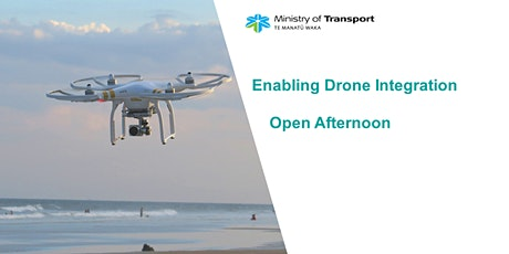 Enabling Drone Integration - Open Afternoon (Wellington) tickets