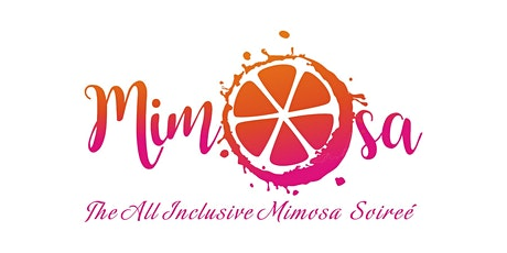 Mimosa: The All Inclusive Mimosa Soirée tickets