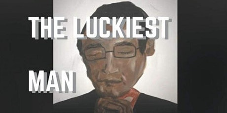 The Luckiest Man Book Signing tickets