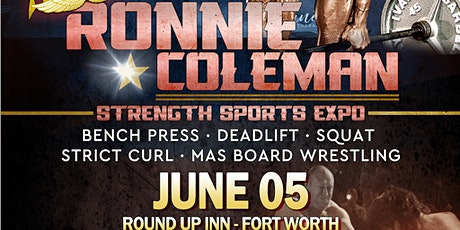 NPLC Presents Ronnie Coleman Strength Expo - MAS Board Wrestling tickets