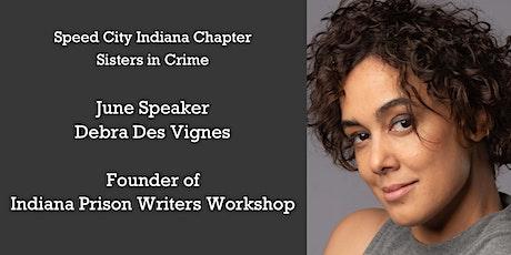 Debra Des Vignes, Founder of Indiana Prison Writers Workshop tickets