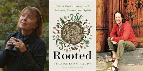 Lyanda Lynn Haupt in conversation with Christian Martin, Rooted tickets
