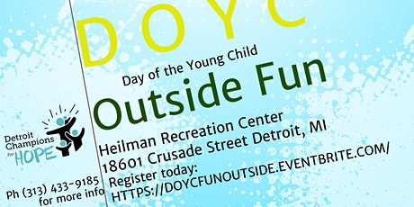 Day of the Young Child Outside Fun tickets