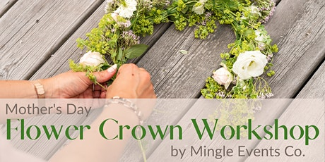 Mother's Day Flower Crown Workshop tickets