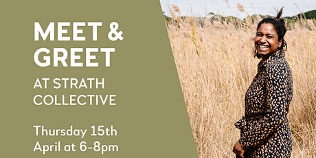 Meet and Greet at Strath Collective tickets