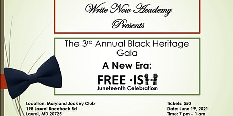 "The 3rd Annual Black Heritage Gala ""A New Era: Fre tickets"