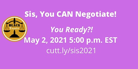 Sis, You CAN Negotiate! tickets