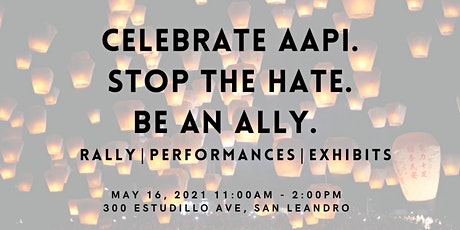 Celebrate AAPI & StopAAPIHate Rally tickets