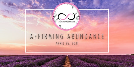 Sacred Space Circles - Affirming Abundance tickets