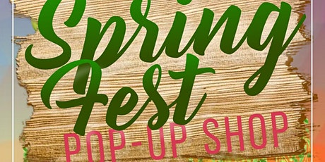 Spring Fest: Pop-Up Shop tickets