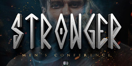 """Men Conference """"Stronger"""" tickets"""