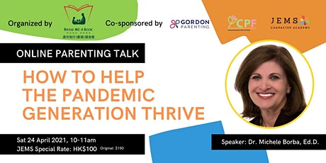 Dr. Michele Borba Talk: How to Help the Pandemic Generation Thrive tickets