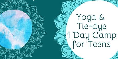 One Day Camp Teens Yoga and Tie Dye tickets