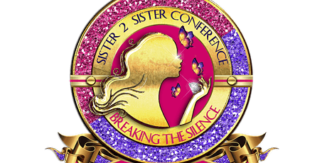 "Save-The-Date: Sister 2 Sister Breaking The Silence ""A Jewel In The Making"" tickets"