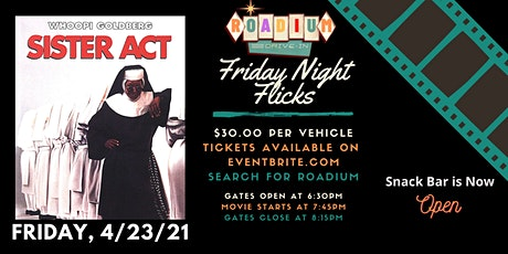 SISTER ACT  - Presented by The Roadium Drive-In tickets