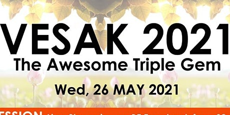 Vesak 2021 @ BF West Centre tickets