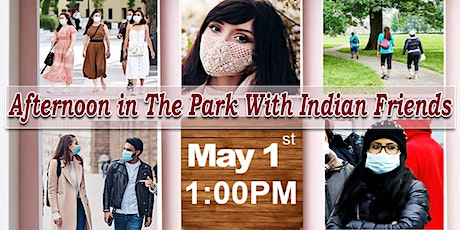 ☀️Afternoon☀️In The Park - With Indian Friends tickets