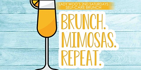 Lady Woo's  Saturday's Are For Self-Care Brunch tickets