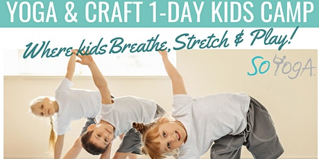 One Day camp for kids: yoga and crafts! tickets