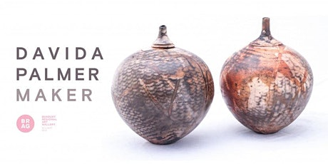 Davida Palmer | Maker - Exhibition Opening tickets