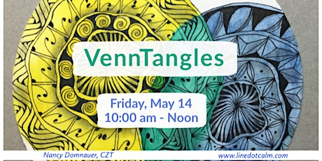 Zentangle®  VennTangles Class May 14 tickets