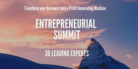 Entrepreneurial  Summit - Increase Your Profits Within 6 months tickets