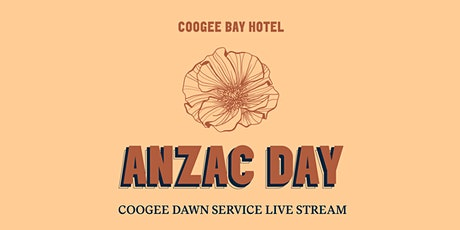 ANZAC Day Dawn Service Live Stream | Coogee Bay Hotel tickets