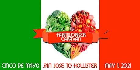 Farmworker Caravan - San Jose to Hollister tickets