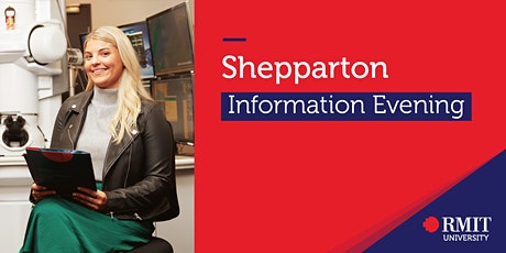 RMIT University Information Evening - Shepparton tickets