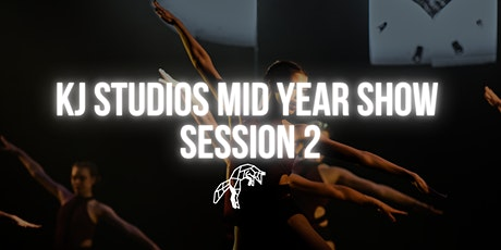 KJ Studios Mid year show- SESSION 2 tickets